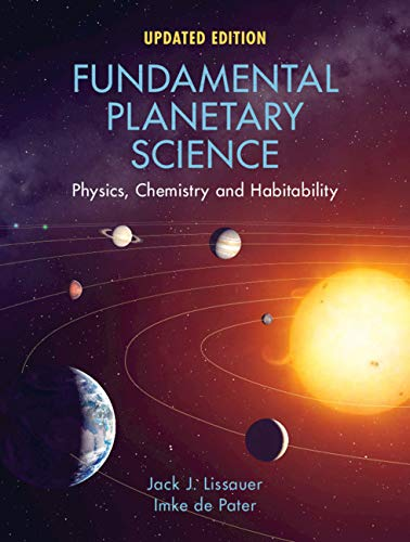 Fundamental Planetary Science: Physics, Chemistry and Habitability, Updated edition