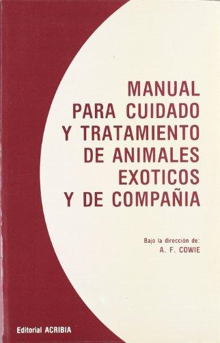 Descargar Libro Manual Para Cuidado Y Tratamiento Animales Exóticos Y De Compañía A. F. Cowie
