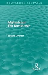 Afghanistan: The Soviet War (Routledge Revivals)