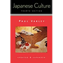 Japanese Culture: 4th Edition