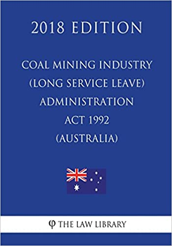 Coal Mining Industry (Long Service Leave) Administration Act 1992