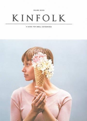 Read Online Kinfolk Volume 7 pdf