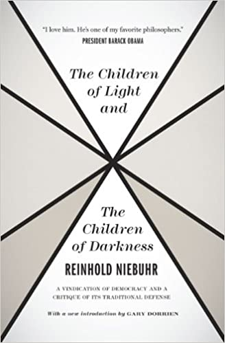 Image result for Reinhold Niebuhr's The Children of Light and the Children of Darkness