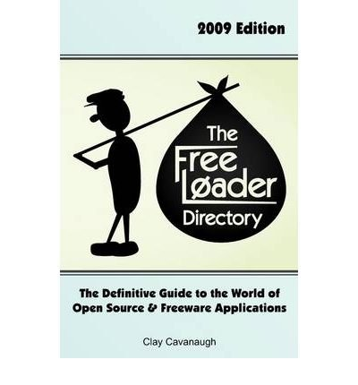 [(The Freeloader Directory )] [Author: Clay Cavanaugh] [Jul-2009]