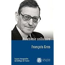 Biochimie cellulaire: Leçon inaugurale prononcée le mardi 15 janvier 1974 (Leçons inaugurales)