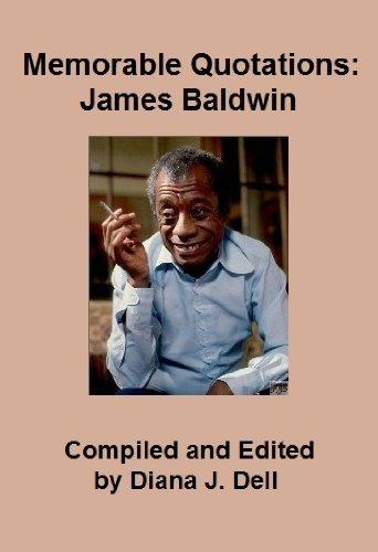 Memorable Quotations: James Baldwin