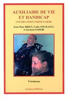 Auxiliaire de vie et handicap : une relation particulière, Brien, Jean-Marc