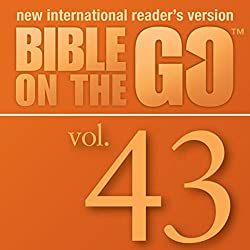 Bible on the Go, Vol. 43: Pentecost and the Acts of the Apostles; The Early Believers (Acts 2-8)