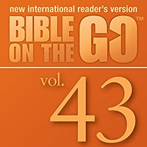 Bible on the Go, Vol. 43: Pentecost and the Acts of the Apostles; The Early Believers (Acts 2-8) Audiobook