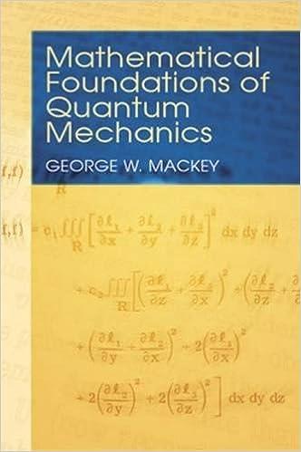 Mathematical Foundations of Quantum Mechanics (Dover Books