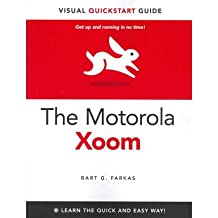 [ The Motorola Xoom[ THE MOTOROLA XOOM ] By Farkas, Bart G. ( Author )Jul-21-2011 Paperback