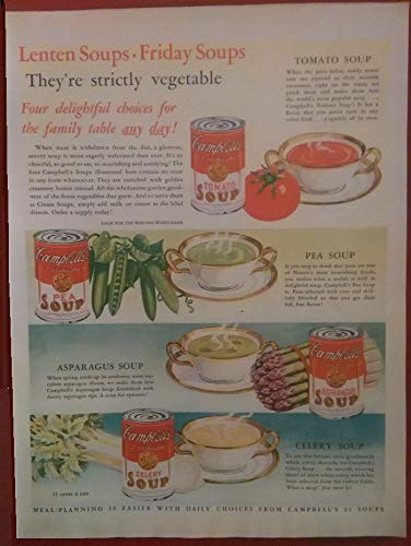 (ORIGINAL MAGAZINE *PRINT AD* 1932 CAMPBELL'S LENTEN SOUPS * FRIDAY SOUPS * They're strictly vegetable. * LARGE VINTAGE COLOR AD - USA - FANTASTIC !!)