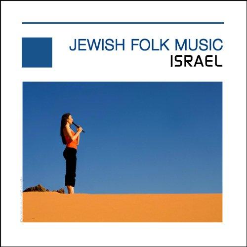 Jewish Folk Music - Flute Of Israel
