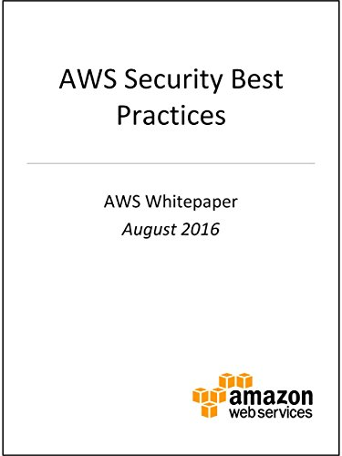 AWS Security Best Practices (AWS Whitepaper) (Application Security Best Practices)