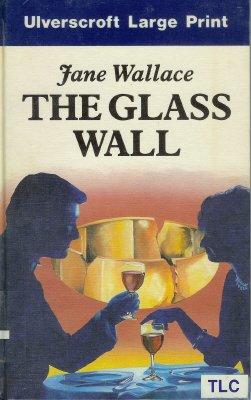 Wallace Glass Print (The Glass Wall (U))