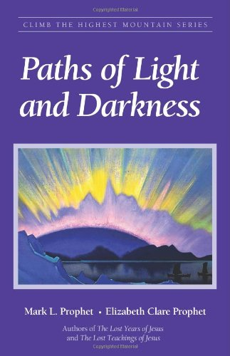 Paths Of Light And Darkness Mark Prophet in US - 1