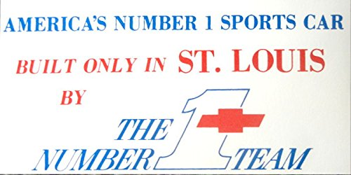 Download A TERRIFIC CORVETTE INTERIOR STICKER - Built Only In St Louis By The Number 1 Team ebook