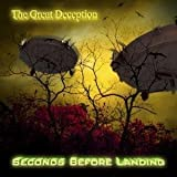 The Great Deception by Seconds Before Landing (2013-08-03)