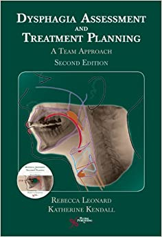 dysphagia assessment and treatment planning a team approach pdf