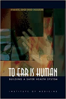 To Err Is Human: Building A Safer Health System por William C. Richardson epub
