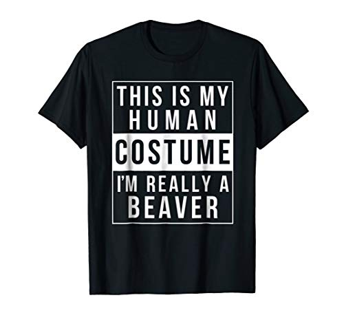 Beaver Halloween Costume Shirt Funny Easy for kids adults]()
