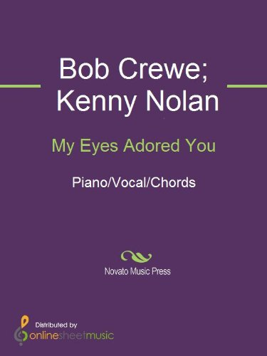 My Eyes Adored You Kindle Edition By Bob Crewe Frankie Valli