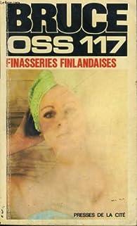 OSS 117 : Finasseries finlandaises par Josette Bruce