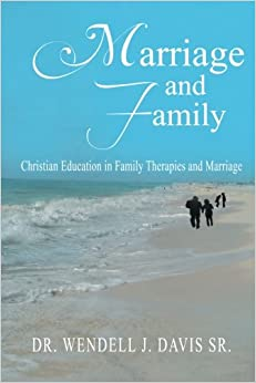 Book Marriage and Family: Christian Education in Family Therapies and Marriage