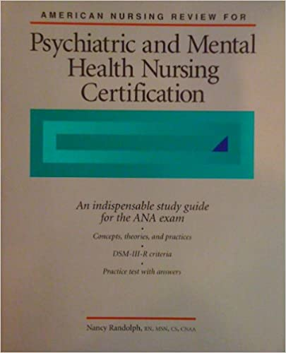 Psychiatric and mental health nurse (certified nurse examination.