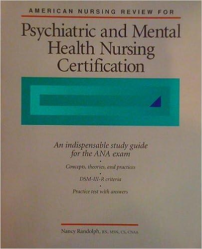 American Nursing Review For Psychiatric And Mental Health Nursing