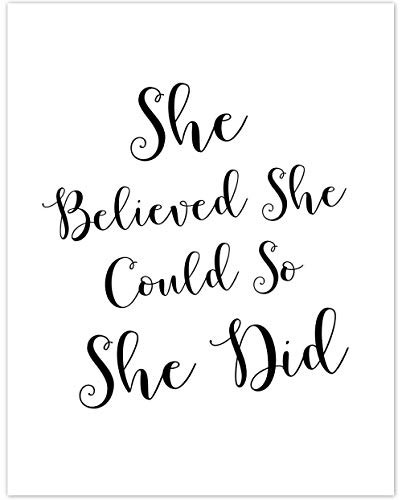 She Believed She Could So She Did - 11x14 Unframed Typography Art Print - Makes a Great Inspirational Gift Under $15