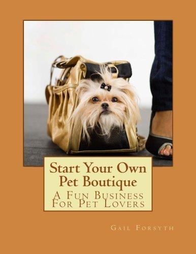 Download Start Your Own Pet Boutique pdf epub