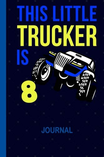 - This Little Trucker is 8: Cool Draw & Write Doodle Book Secret Diary 8th Birthday Boys: Wide Ruled Lined Paper Travel Journaling: 6 x 9 inch Notepaper ... Note Book for 8 Year Old BDay Kids, 100 Pages