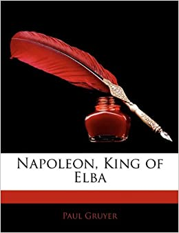 Book Napoleon, King of Elba