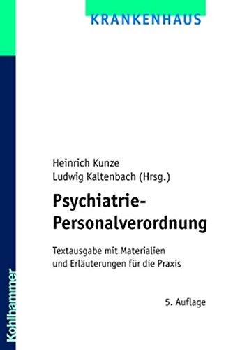 Psychiatrie-Personalverordnung: Textausgabe mit Materialien und Erläuterungen für die Praxis