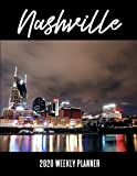 Nashville 2020 Weekly Planner: A 52-Week Calendar For Tennessee Tourists