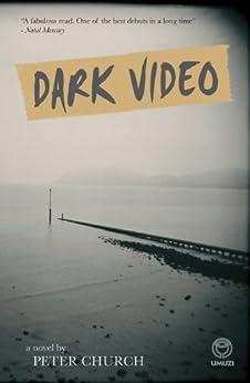 Dark Video by [Church, Peter]