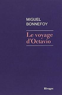 Le Voyage d'Octavio par Bonnefoy