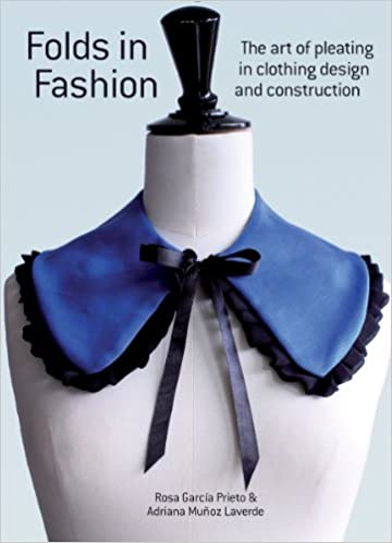 Folds in Fashion: The Art of Pleating in Clothing Design and Construction