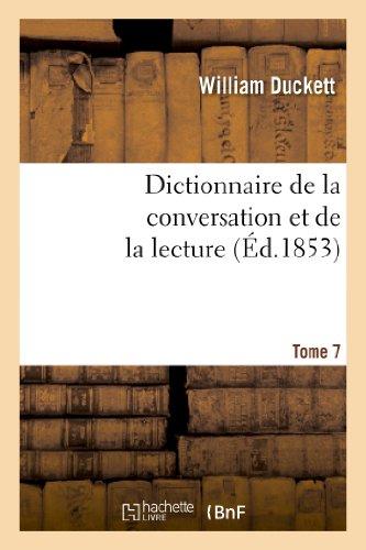 Dictionnaire de La Conversation Et de La Lecture.Tome 7 (Langues) (French Edition)