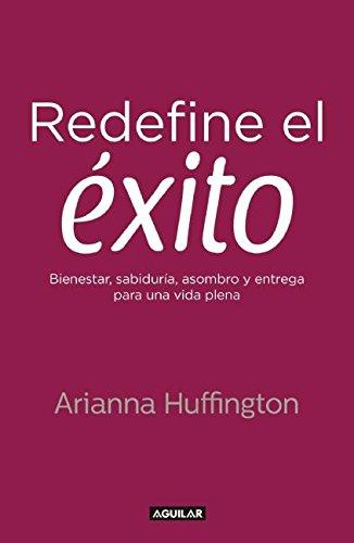 Read Online Redefine el éxito (Spanish Edition) pdf