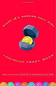 Diary of a Married Call Girl: A Nancy Chan Novel (Nancy Chan Novels) by Broadway Books