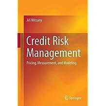 Credit Risk Management: Pricing, Measurement, and Modeling