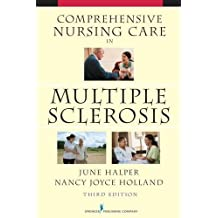 Comprehensive Nursing Care in Multiple Sclerosis