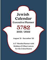 Jewish Calendar Executive Planner 5782 2021/2022: A 17-Months Planner with Holidays & Observances for UNITED STATES | August '21 - December '22 Monthly Agenda-Planning Appointment Book | Rosh Hashana 5782 Gift Idea