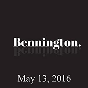 Bennington, May 13, 2016 Radio/TV Program