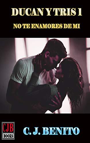 Duncan y Tris No te enamores de mi (Parte