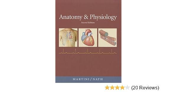 Anatomy & Physiology, 2nd Edition: 9780321597137: Medicine & Health ...