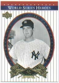 2002 Upper Deck World Series Heroes Baseball Card #76 Don Larsen Near Mint/Mint