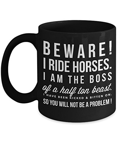 Beware I Ride Horse-Horse Gifts For Women-Horse Gifts For Horse Lovers-Horse Rider Gifts-Horse Related Gifts-Horse Gifts For Teens-Horse Mug-Horse Cof